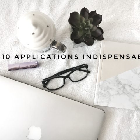 Mes 10 applications indispensables