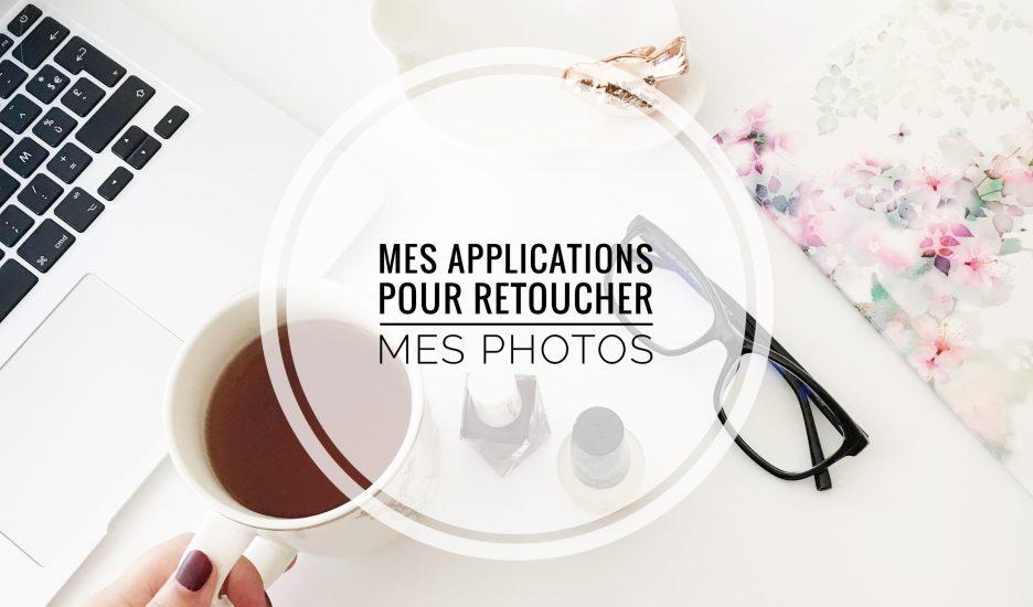 Mes applications pour retoucher les photos